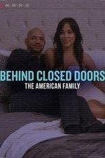 Behind Closed Doors: The American Family: Season 1
