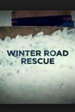 Winter Road Rescue: Season 5