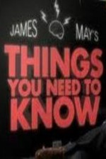 James May's Things You Need To Know: Season 1