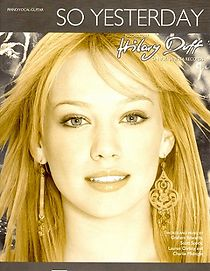 Hilary Duff: So Yesterday