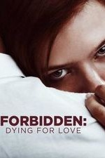 Forbidden: Dying For Love: Season 1