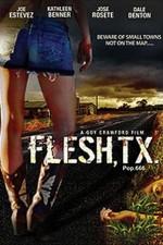 Flesh, Tx: Season 1
