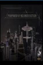 Prophets Of Science Fiction: Season 1