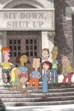Sit Down Shut Up: Season 1