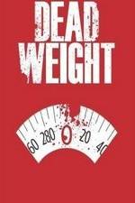 Dead Weight 2002