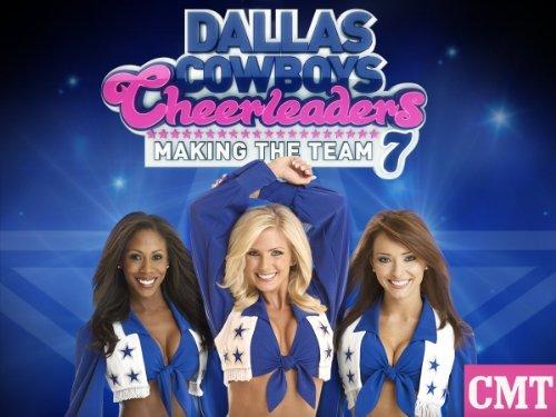 Dallas Cowboys Cheerleaders: Making The Team: Season 6