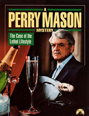 A Perry Mason Mystery: The Case Of The Lethal Lifestyle