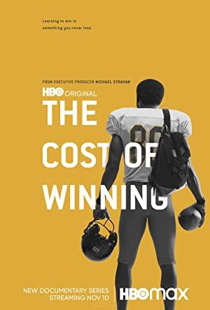 The Cost Of Winning: Season 1