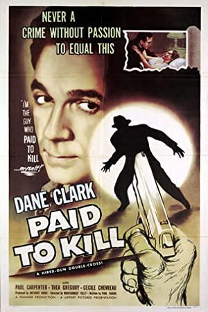 Paid To Kill