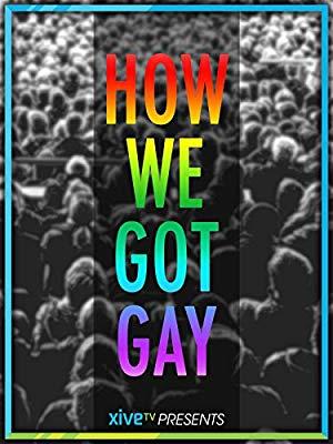 How We Got Gay