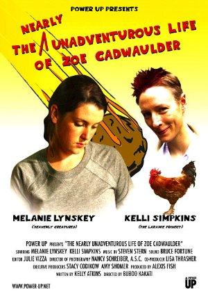 The Nearly Unadventurous Life Of Zoe Cadwaulder