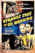 The Strange Case Of Dr. Manning
