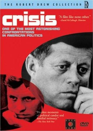 Crisis: Behind A Presidential Commitment