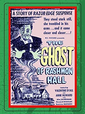 The Ghost Of Rashmon Hall