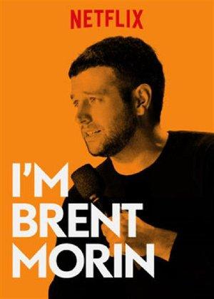 I'm Brent Morin