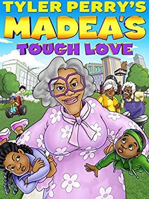 Madea's Tough Love