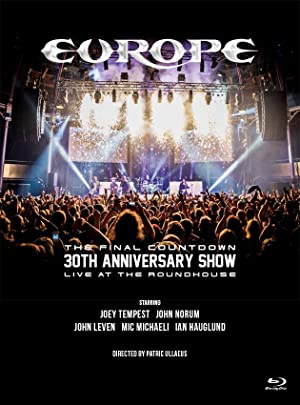 Europe, The Final Countdown 30th Anniversary Show: Live At The Roundhouse