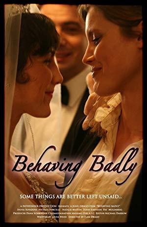 Behaving Badly 2009