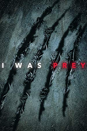 I Was Prey: Season 3