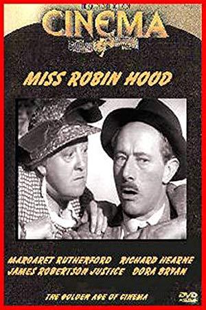 Miss Robin Hood