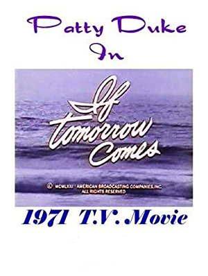 If Tomorrow Comes 1971