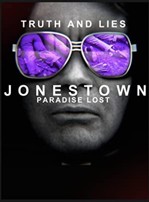 Truth And Lies: Jonestown, Paradise Lost