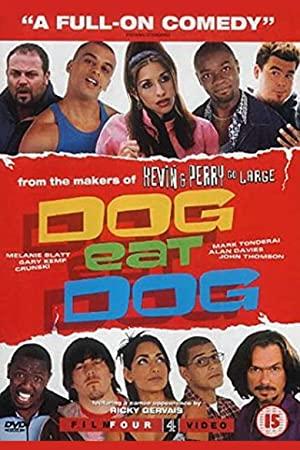 Dog Eat Dog 2001