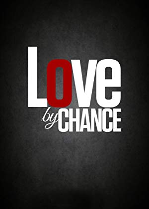 Love By Chance 2017
