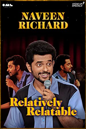 Relatively Relatable By Naveen Richard