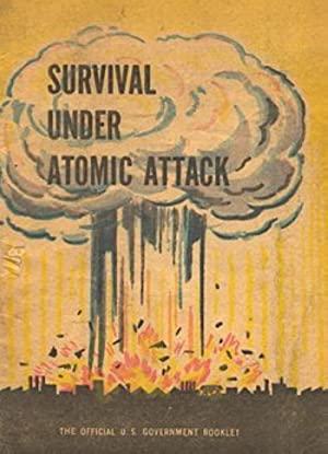 Survival Under Atomic Attack 1951