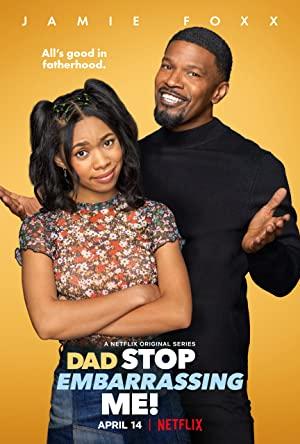 Dad Stop Embarrassing Me!: Season 1