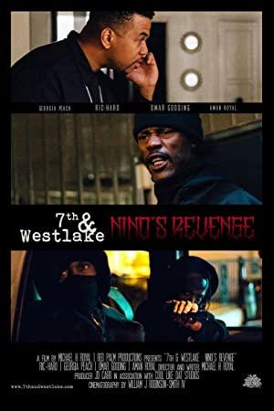7th And Westlake: Nino's Revenge