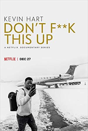Kevin Hart: Don't Fuck This Up: Season 1