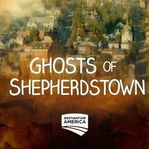 Ghosts Of Shepherdstown: Season 1