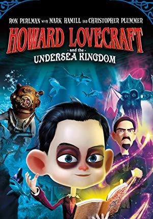 Howard Lovecraft & The Undersea Kingdom 2017