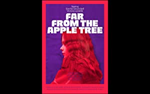 Far From The Apple Tree
