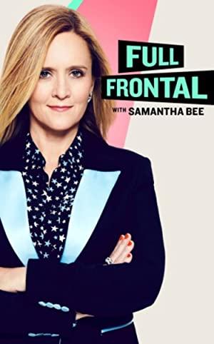 Full Frontal With Samantha Bee: Season 6