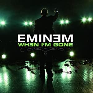 Eminem: When I'm Gone
