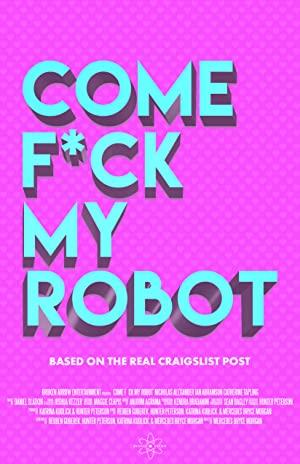 Come F*ck My Robot