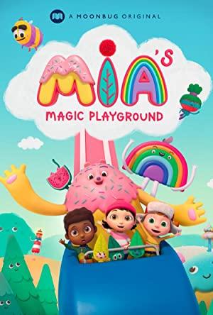Mia's Magic Playground