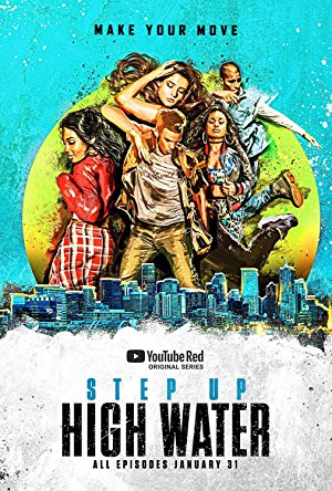 Step Up: High Water: Season 1