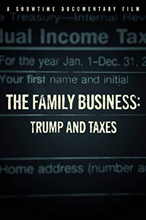 The Family Business: Trump And Taxes