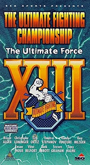Ufc 13: The Ultimate Force