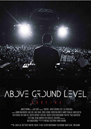 Above Ground Level: Dubfire