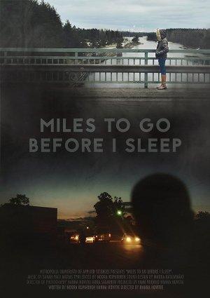 Miles To Go Before I Sleep (2015)