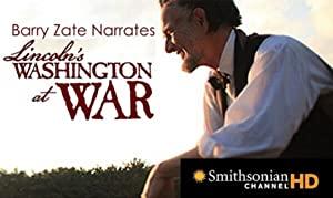 Lincoln's Washington At War