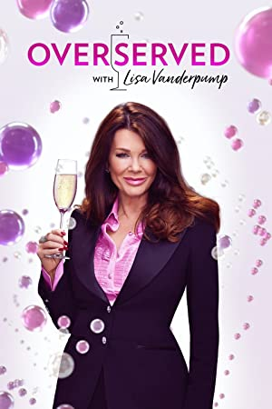 Overserved With Lisa Vanderpump: Season 1