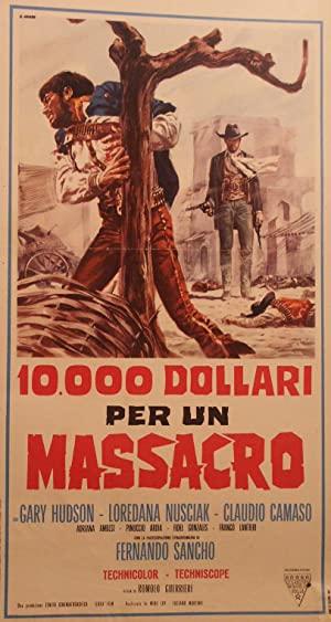 10,000 Dollars For A Massacre
