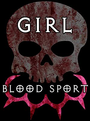 Girl Blood Sport