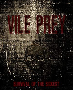 Vile Prey